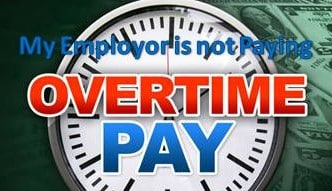My Employer is not Paying Me Overtime