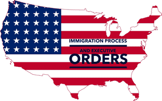 Immigration and Executive Orders by POTUS